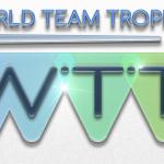World Team Trophy (WTT) Watch it LIVE!!!